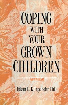 Coping with your Grown Children (Hardback)