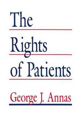 The Rights of Patients: The Basic ACLU Guide to Patient Rights (Hardback)