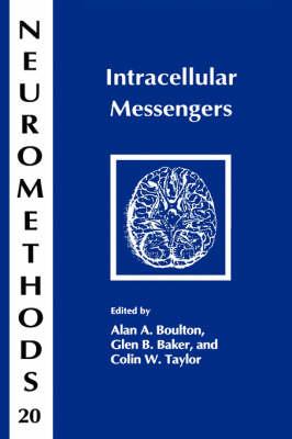 Intracellular Messengers - Neuromethods 20 (Hardback)