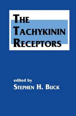 The Tachykinin Receptors - The Receptors (Hardback)