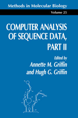Computer Analysis of Sequence Data Part II - Methods in Molecular Biology 25 (Paperback)