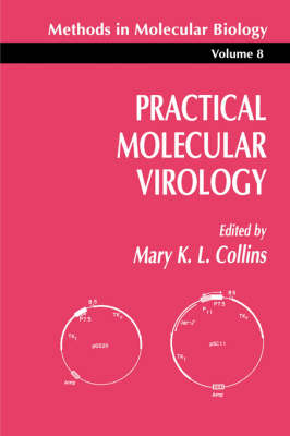 Practical Molecular Virology - Methods in Molecular Biology 8 (Paperback)
