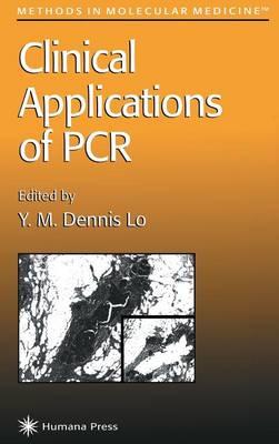 Clinical Applications of PCR - Methods in Molecular Medicine 16 (Hardback)
