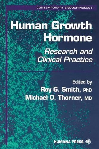 Human Growth Hormone: Research and Clinical Practice - Contemporary Endocrinology 19 (Hardback)