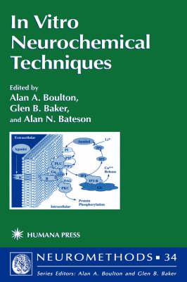 In Vitro Neurochemical Techniques - Neuromethods 34 (Hardback)