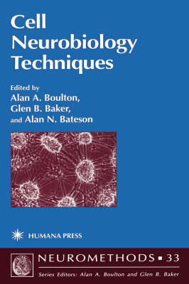 Cell Neurobiology Techniques - Neuromethods 33 (Hardback)