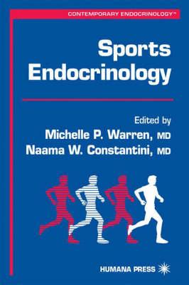 Sports Endocrinology - Contemporary Endocrinology v. 23 (Hardback)