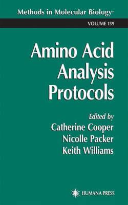 Amino Acid Analysis Protocols - Methods in Molecular Biology 159 (Hardback)
