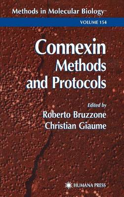 Connexin Methods and Protocols - Methods in Molecular Biology 154 (Hardback)