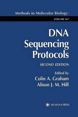 DNA Sequencing Protocols - Methods in Molecular Biology 167 (Paperback)