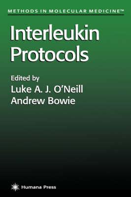 Interleukin Protocols - Methods in Molecular Medicine 60 (Hardback)