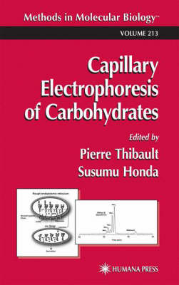 Capillary Electrophoresis of Carbohydrates - Methods in Molecular Biology 213 (Hardback)