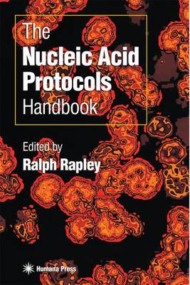 The Nucleic Acid Protocols Handbook (Paperback)