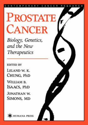Prostate Cancer: Biology, Genetics, and the New Therapeutics - Contemporary Cancer Research (Hardback)