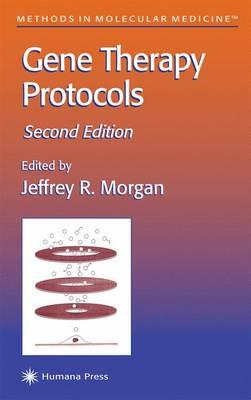 Gene Therapy Protocols - Methods in Molecular Biology v. 69 (Paperback)