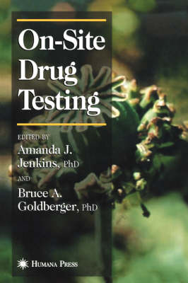 On-Site Drug Testing - Forensic Science and Medicine (Hardback)