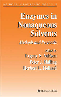 Enzymes in Nonaqueous Solvents: Methods and Protocols - Methods in Biotechnology 15 (Hardback)