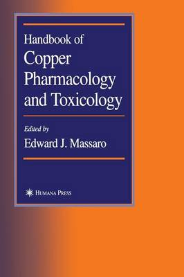 Handbook of Copper Pharmacology and Toxicology (Hardback)
