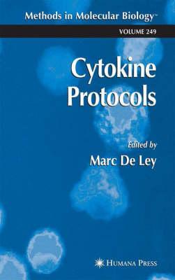 Cytokine Protocols - Methods in Molecular Biology 249 (Hardback)