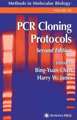 PCR Cloning Protocols - Methods in Molecular Biology 192 (Hardback)