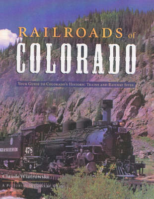 Railroads of Colorado - Pictorial discovery guide (Paperback)