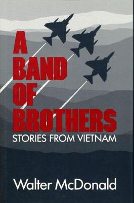 A Band of Brothers: Stories from Vietnam (Paperback)