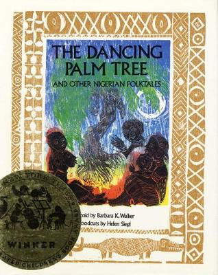 The Dancing Palm Tree: And Other Nigerian Folktales (Hardback)