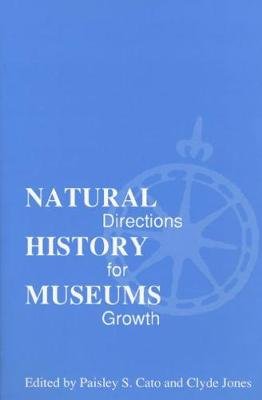 Natural History Museums: Directions for Growth (Hardback)