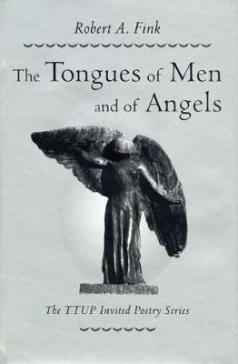 The Tongues of Men and of Angels (Hardback)