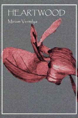 Heartwood - Walt Mcdonald First-book Series in Poetry (Hardback)