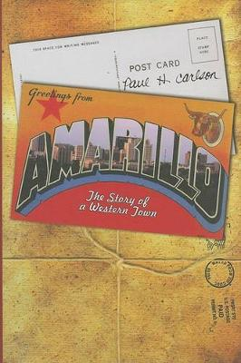 Amarillo: The Story of a Western Town (Hardback)