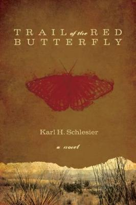 Trail of the Red Butterfly (Hardback)