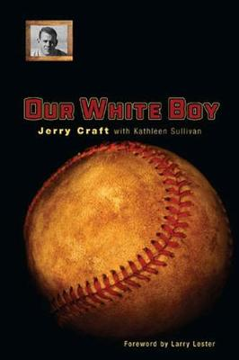 Our White Boy - Sport in the American West (Hardback)