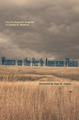 Women on the North American Plains (Hardback)