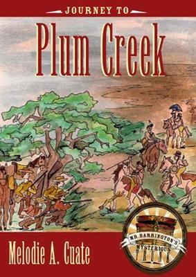 Journey to Plum Creek (Hardback)