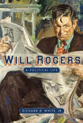 Will Rogers: A Political Life (Paperback)