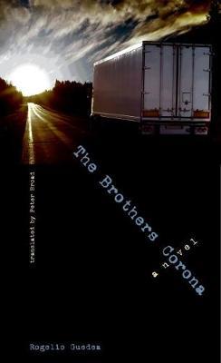 The Brothers Corona: A Novel - The Americas (Hardback)