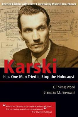Karski: How One Man Tried to Stop the Holocaust - Modern Jewish History (Paperback)