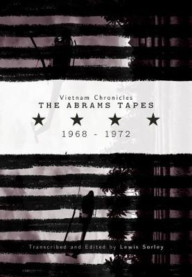 Vietnam Chronicles: The Abrams Tapes, 1968-1972 - Modern Southeast Asia (Paperback)