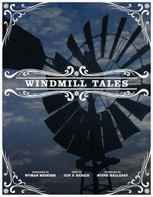 Windmill Tales: Stories from the American Wind Power Center (Paperback)