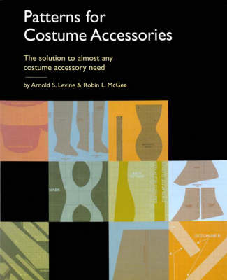 Patterns for Costume Accessories (Paperback)
