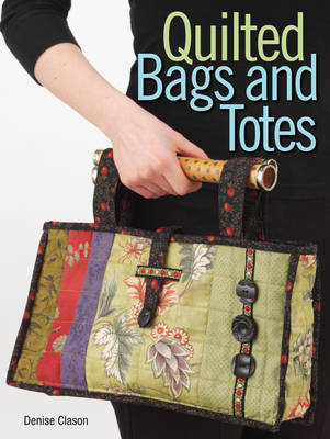 Quilted Bags and Totes (Paperback)