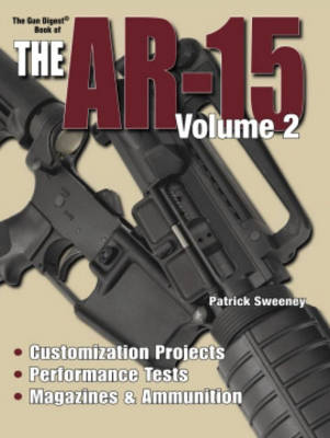 The Gun Digest Book of the Ar-15, Volume 2 (Paperback)