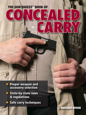 "The ""Gun Digest"" Book of Concealed Carry (Paperback)"