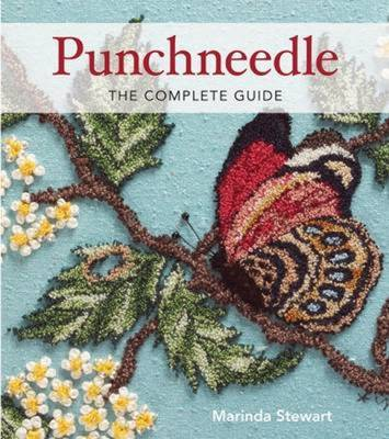 Punchneedle: The Complete Guide (Hardback)