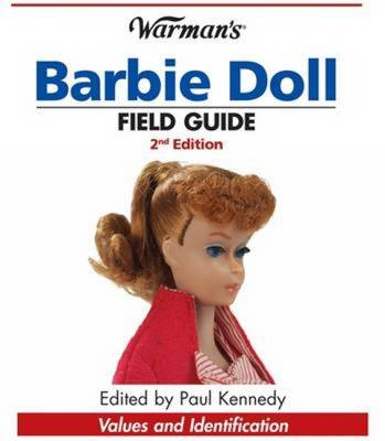 """Warman's"" Barbie Doll Field Guide: Values and Identification (Paperback)"