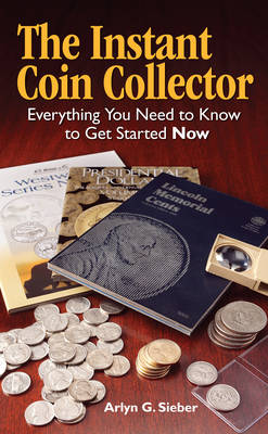 The Instant Coin Collector (Paperback)