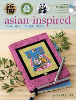 Asian-Inspired Machine Embroidery (Paperback)
