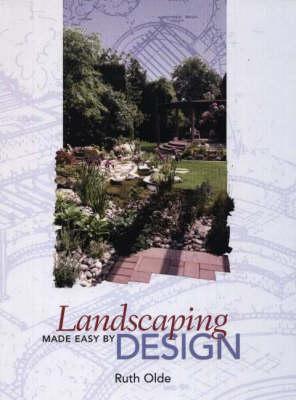 Landscaping Made Easy by Design (Hardback)