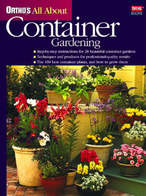 Ortho's All About Container Gardening (Hardback)